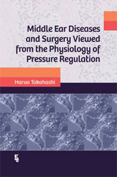 Middle Ear Diseases and Surgery Viewed from the Physioloy of Pressure Regulation