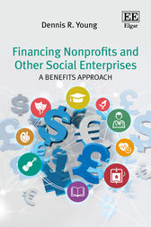 Financing Nonprofits and Other Social Enterprises by Dennis R. Young