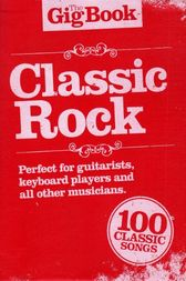 The Gig Book: Classic Rock by Wise Publications