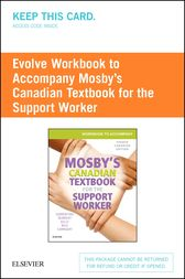 Workbook to Accompany Mosby's Canadian Textbook for the Support Worker - E-Book