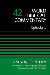 Ephesians, Volume 42 by Dr. Andrew T. Lincoln