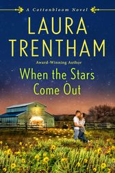 When the Stars Come Out: A Cottonbloom Novel