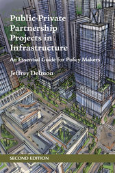 Public-Private Partnership Projects in Infrastructure by Jeffrey Delmon