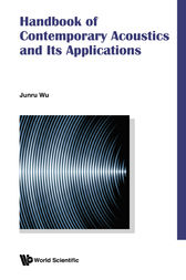 Handbook of Contemporary Acoustics and Its Applications by Junru Wu