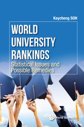 World University Rankings by Kaycheng Soh