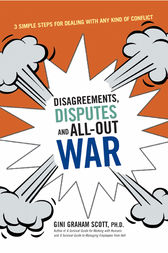 Disagreements, Disputes, and All-Out War by Gini Graham SCOTT