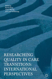 Researching Quality in Care Transitions by Karina Aase