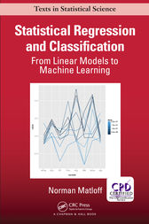 Statistical Regression and Classification: From Linear Models to Machine Learning