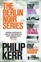 The Berlin Noir Series by Philip Kerr