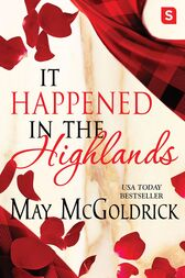 It Happened in the Highlands by May McGoldrick
