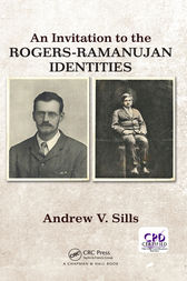 An Invitation to the Rogers-Ramanujan Identities by Andrew V. Sills