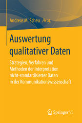 Auswertung qualitativer Daten by Andreas M. Scheu