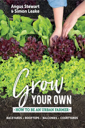 Grow Your Own by Angus Stewart