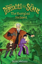 The Shanghai Incident by Bryan Methods