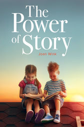The Power of Story by Joan Wink