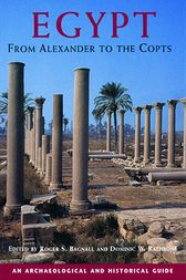 Egypt from Alexander to the Copts by Roger S. Bagnall