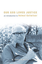 Our God Loves Justice by W. Travis McMaken