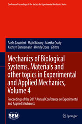 Mechanics of Biological Systems, Materials and other topics in Experimental and Applied Mechanics, Volume 4 by Pablo Zavattieri