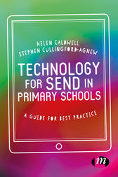 Technology for SEND in Primary Schools by Helen Caldwell