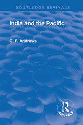 Revival: India and the Pacific (1937) by C.F. Andrews