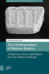 The Christianization of Western Baetica by Jerónimo Sánchez Velasco