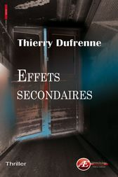 Effets secondaires by Thierry Dufrenne