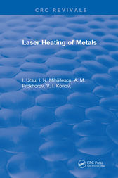 Laser Heating of Metals by A. M. Prokhorov