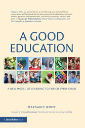 A Good Education by Margaret White