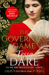 The Governess Game: the unputdownable new Regency romance from the New York Times bestselling author of The Duchess Deal by Tessa Dare