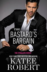 The Bastard's Bargain by Katee Robert