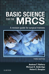 Basic Science for the MRCS by Andrew T Raftery