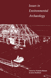 Issues in Environmental Archaeology by Nicholas Balaam
