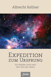 Expedition zum Ursprung by Albrecht Kellner