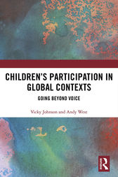Children's Participation in Global Contexts by Vicky Johnson