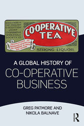 A Global History of Co-operative Business by Greg Patmore