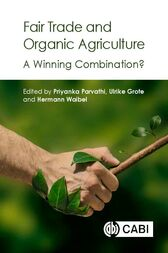 Fair Trade and Organic Agriculture by P. Parvathi