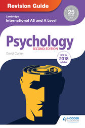 Cambridge International AS/A Level Psychology Revision Guide 2nd edition by David Clarke