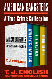 American Gangsters by T. J. English