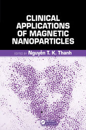 Clinical Applications of Magnetic Nanoparticles by Nguyen TK Thanh