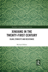 Xinjiang in the Twenty-First Century by Michael Dillon