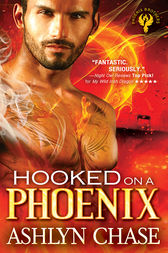 Hooked on a Phoenix by Ashlyn Chase