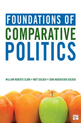 Foundations of Comparative Politics by William Roberts Clark