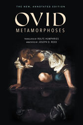 Metamorphoses: The New, Annotated Edition
