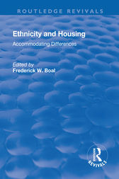 Ethnicity Housing: Accommodating the Differences by Frederick W Boal