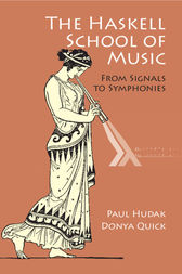 The Haskell School of Music: From Signals to Symphonies