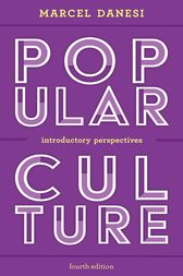 Popular Culture: Introductory Perspectives