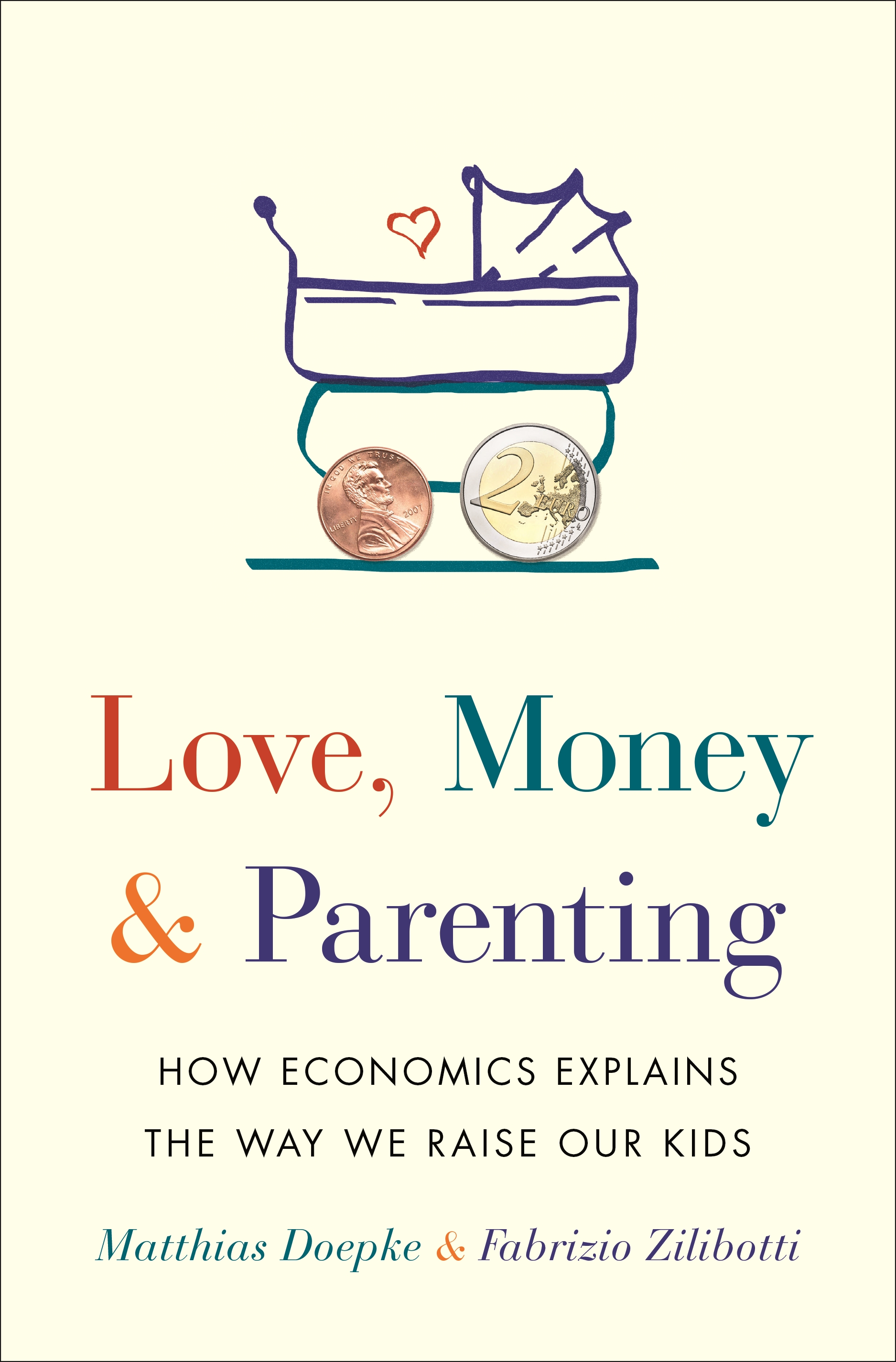Download Ebook Love, Money, and Parenting by Matthias Doepke Pdf