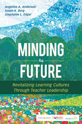 Minding the Future by Angeline A. Anderson