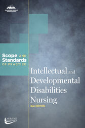 Intellectual and Developmental Disabilities Nursing: Scope and Standards of Practice