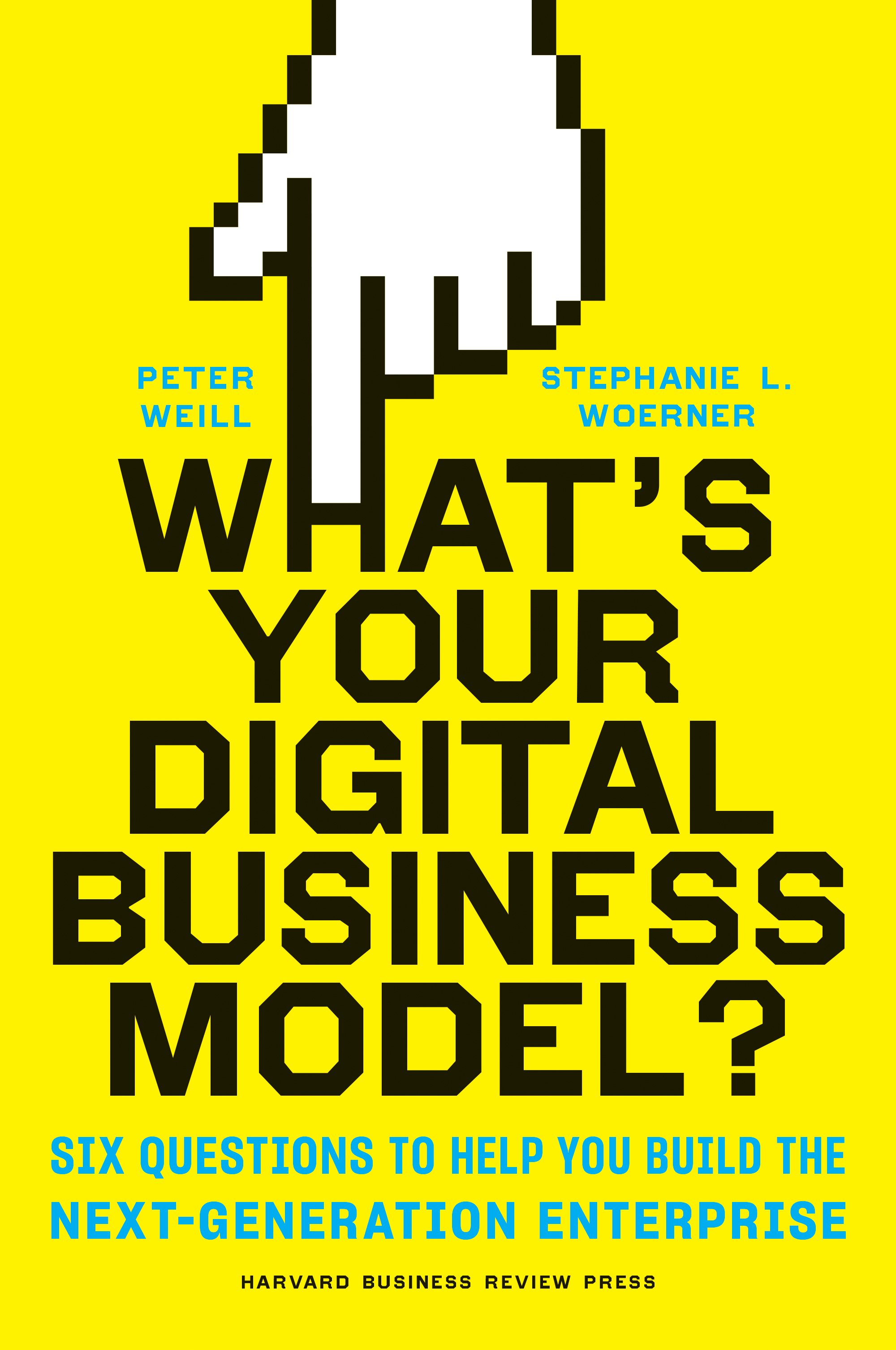 Download Ebook What's Your Digital Business Model? by Peter Weill Pdf